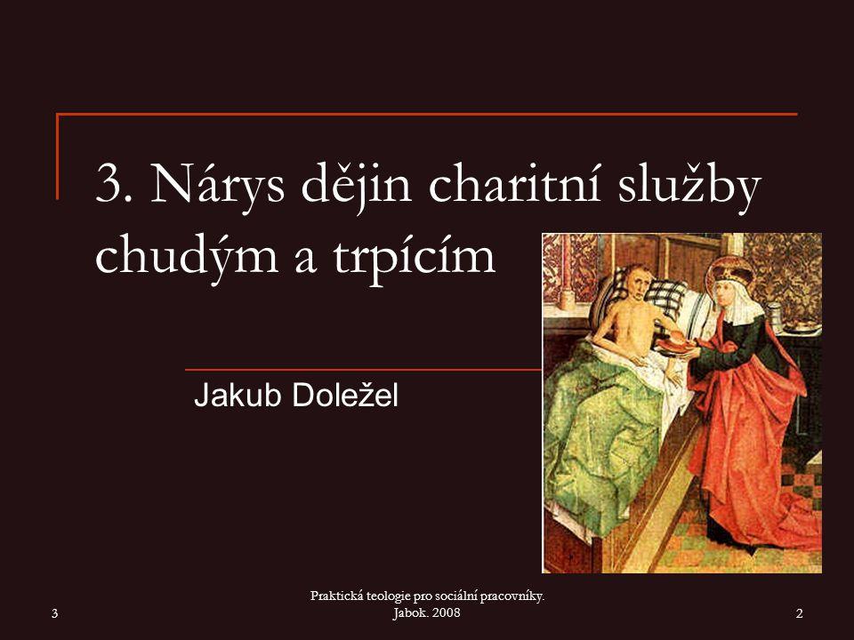 1 Praktická teologie pro sociální pracovníky.Jabok.