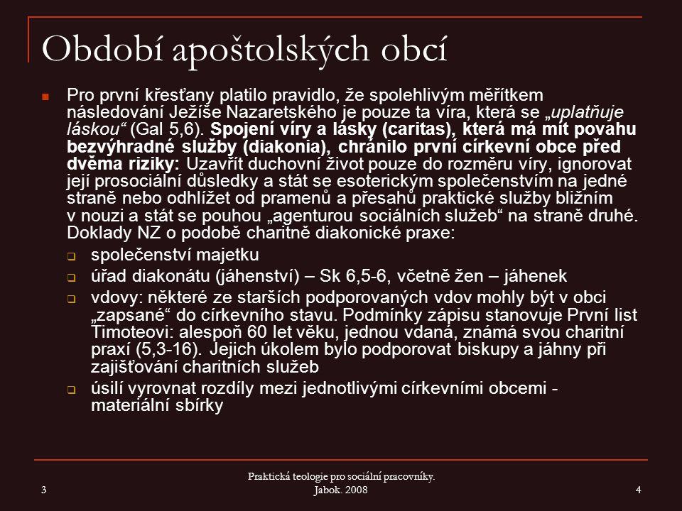 Období pronásledování Svědectví o sociální angažovanosti ve spisech apoštolských otců Didaché (1.
