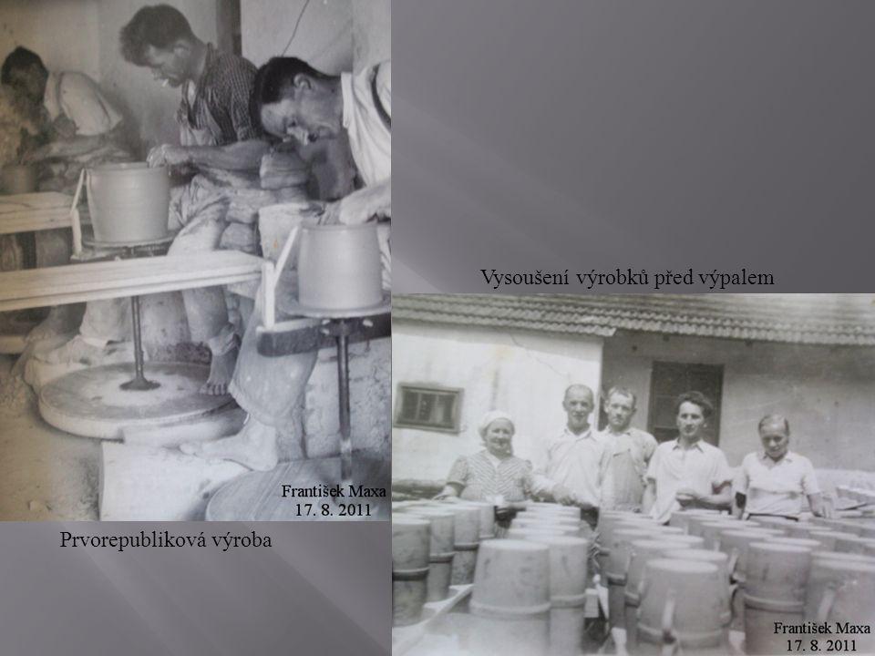 Prvorepubliková výroba Vysoušení výrobků před výpalem