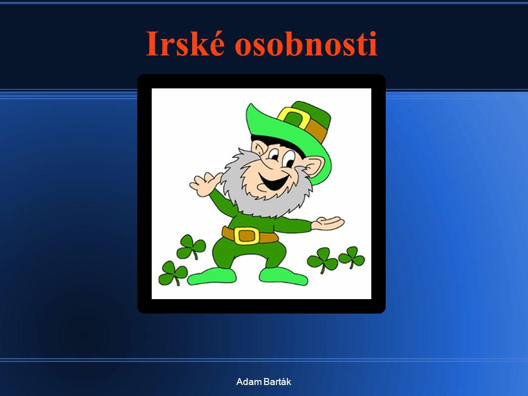 Irské osobnosti Adam Barták