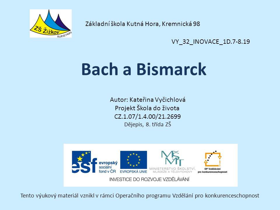 VY_32_INOVACE_1D.7-8.19 Autor: Kateřina Vyčichlová Projekt Škola do života CZ.1.07/1.4.00/21.2699 Dějepis, 8.