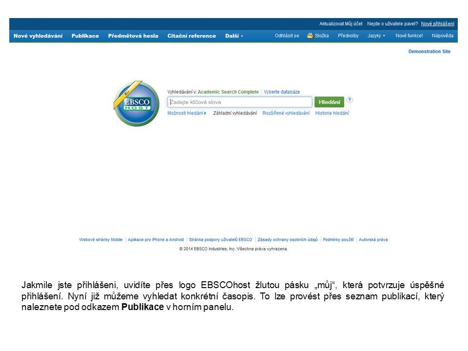 """Jakmile jste přihlášeni, uvidíte přes logo EBSCOhost žlutou pásku """"můj , která potvrzuje úspěšné přihlášení."""
