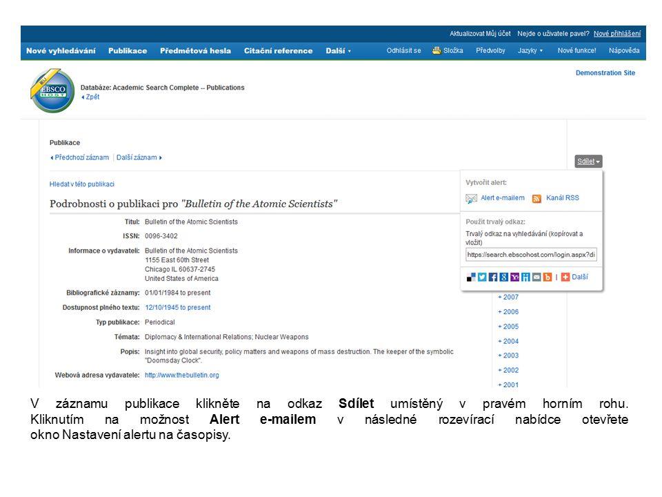 V záznamu publikace klikněte na odkaz Sdílet umístěný v pravém horním rohu. Kliknutím na možnost Alert e-mailem v následné rozevírací nabídce otevřete
