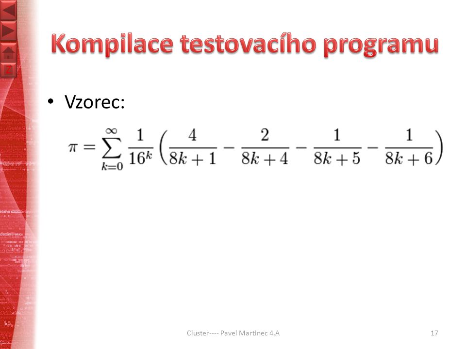 Z Z Cluster---- Pavel Martinec 4.A17 Vzorec: