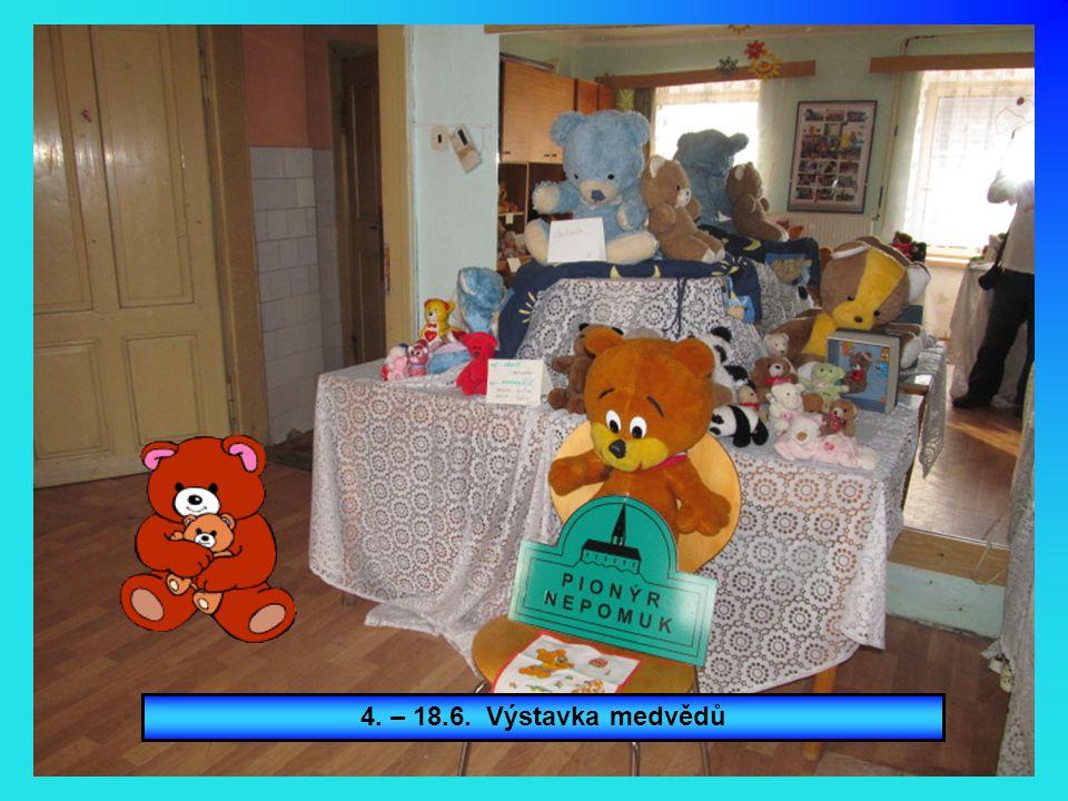 4. – 18.6. Výstavka medvědů