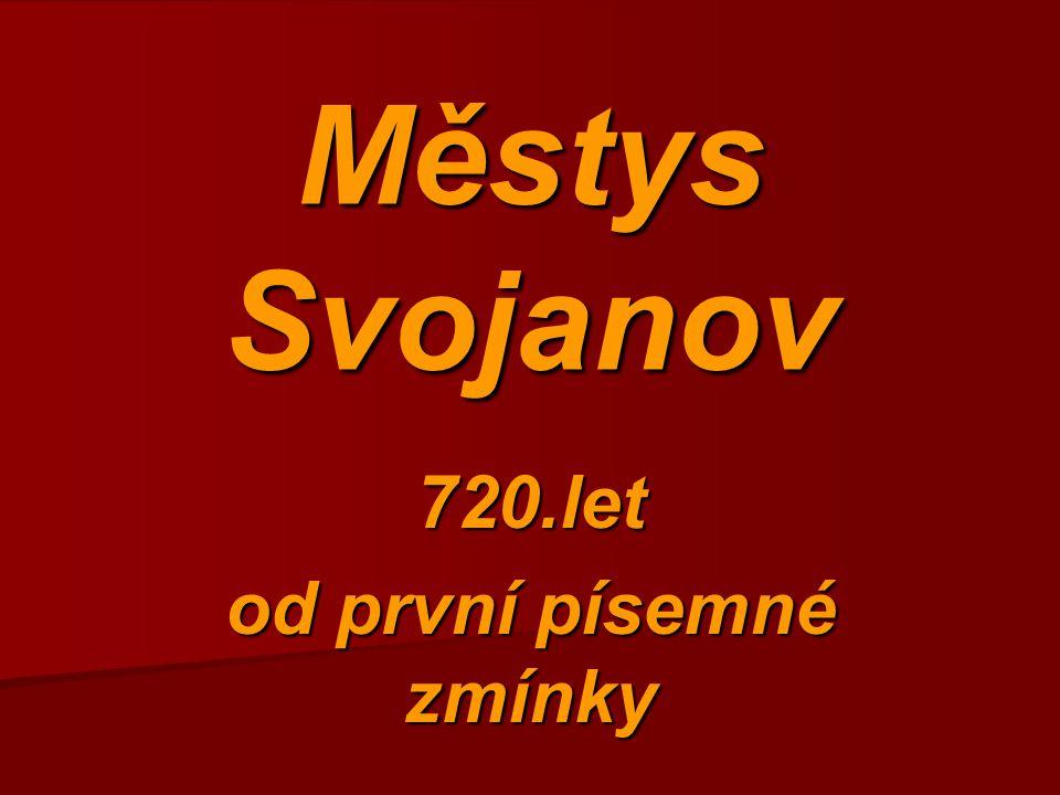 Městys Svojanov 720.let od první písemné zmínky