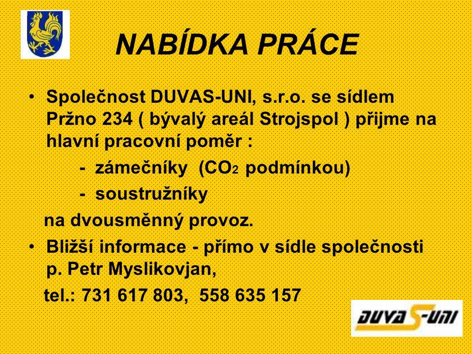 NABÍDKA PRÁCE Společnost DUVAS-UNI, s.r.o.