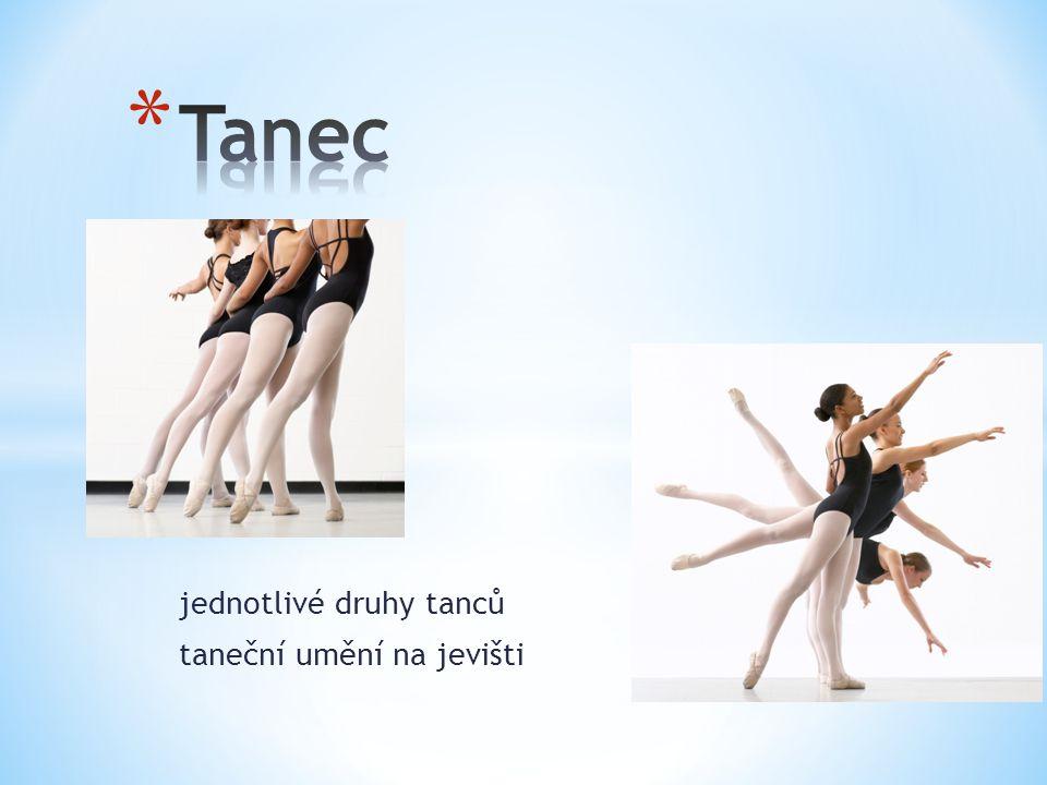jednotlivé druhy tanců taneční umění na jevišti
