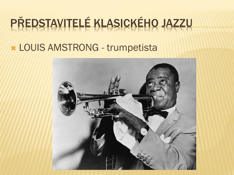  LOUIS AMSTRONG - trumpetista