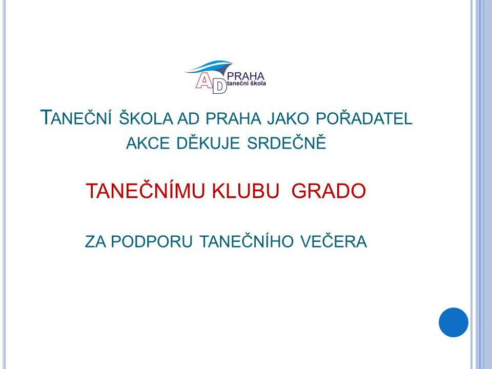KONTAKT Taneční škola AD Praha Amicia o.s Radiopalác Vinohradská 40, Vinohrady 120 00 Praha 2 tanecniskola@atmado.cz www.tsadpraha.cz tel: 222 522 493 mobil: 774 842 764