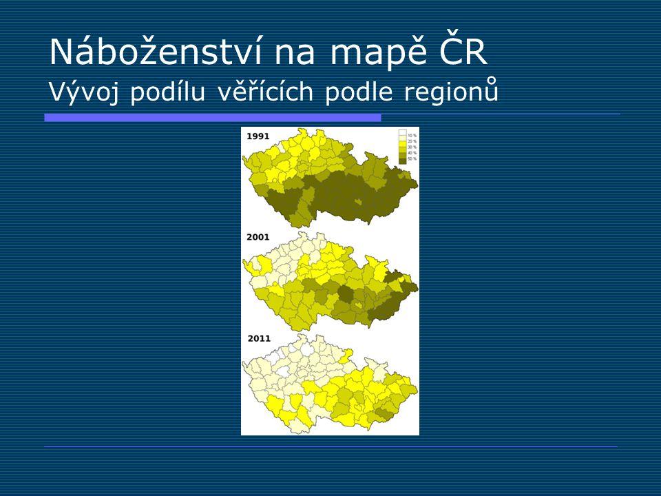 Náboženství na mapě ČR Vývoj podílu věřících podle regionů