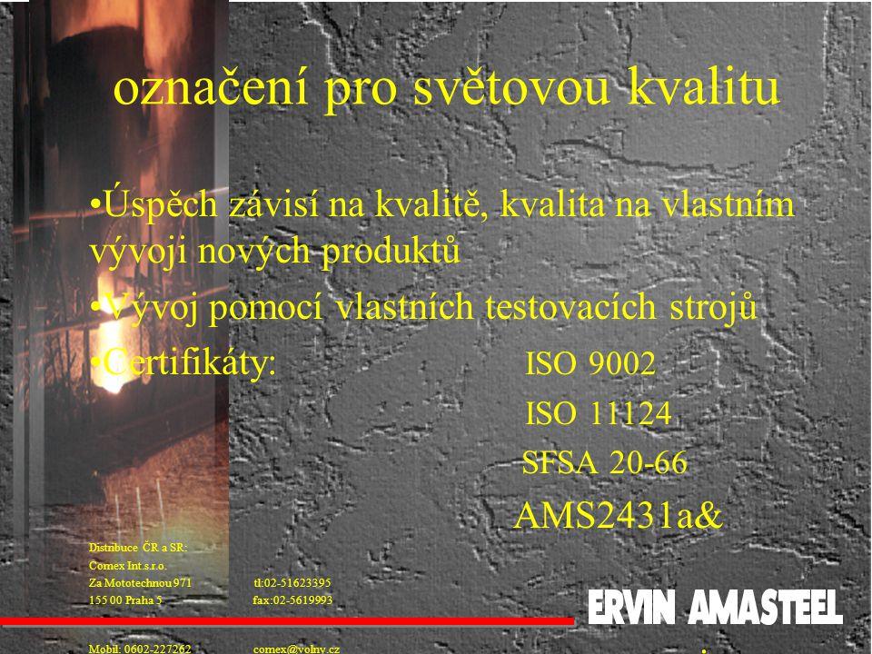 přehled výrobků Amasteel Shot.(pro standardní aplikace) Amasteel Peening shot.(pro zvláštní postupy) Amasteel Grit.