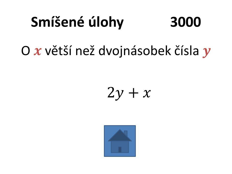 Smíšené úlohy3000