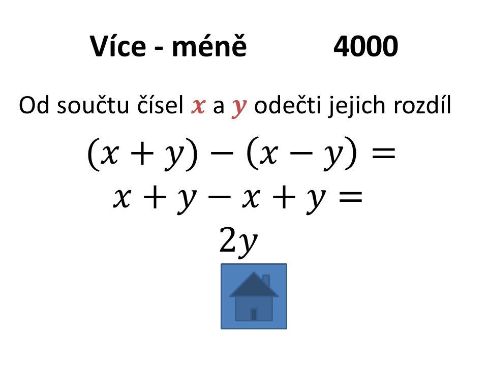 Více - méně4000