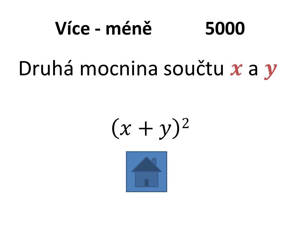 Více - méně5000