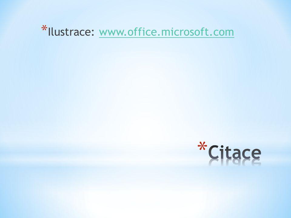 * Ilustrace: www.office.microsoft.comwww.office.microsoft.com