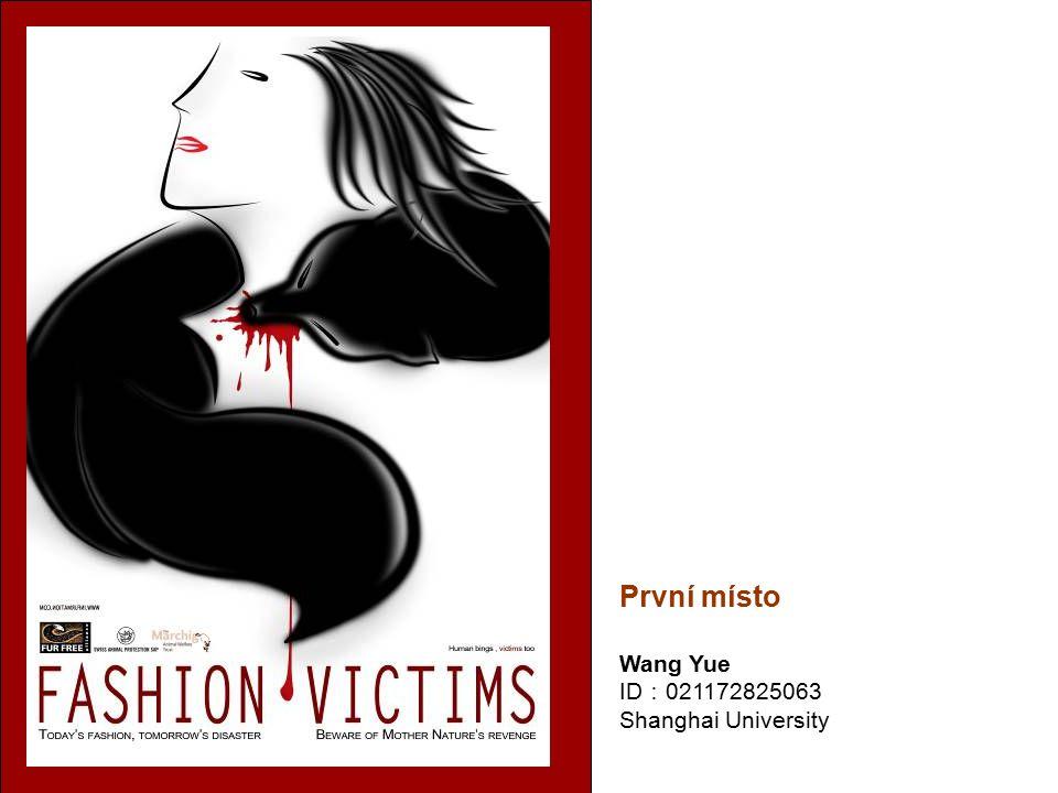 První místo Wang Yue ID : 021172825063 Shanghai University