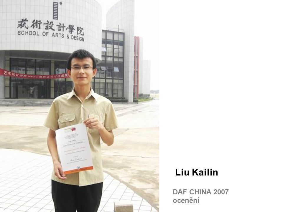 DAF CHINA 2007 ocenění Liu Kailin