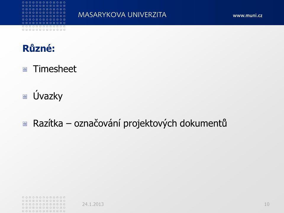 Různé: Timesheet Úvazky Razítka – označování projektových dokumentů 24.1.201310