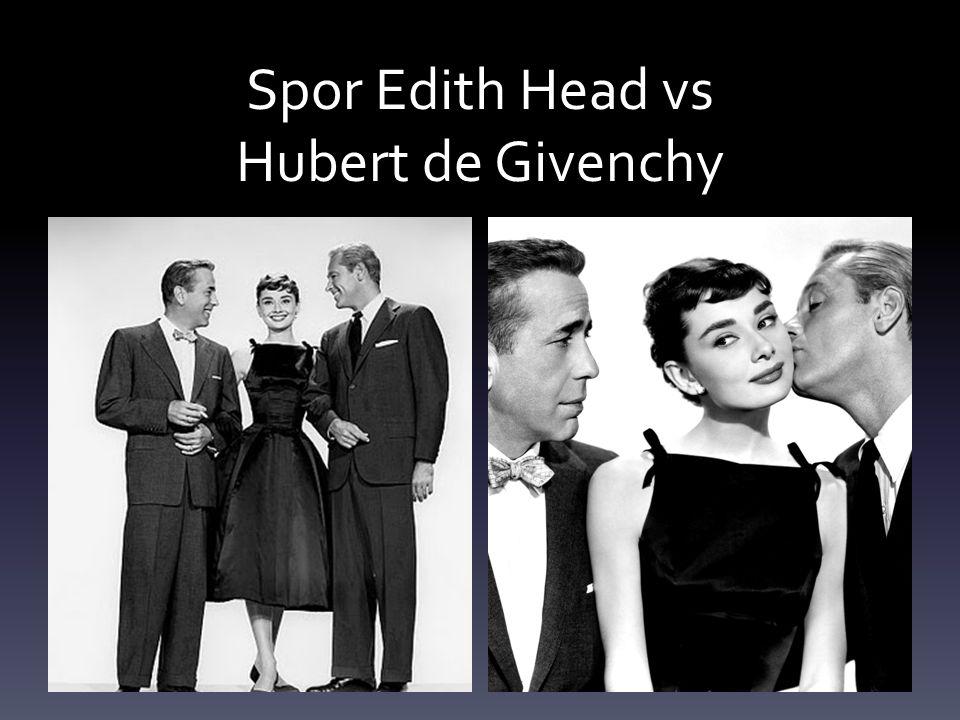 Spor Edith Head vs Hubert de Givenchy