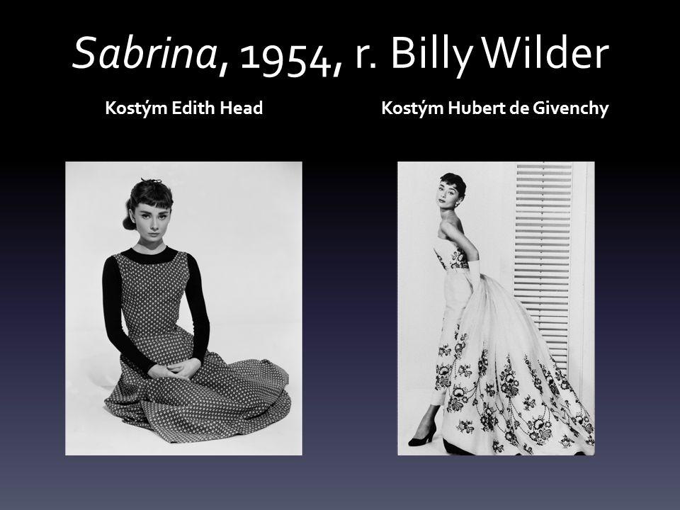 Sabrina, 1954, r. Billy Wilder Kostým Edith HeadKostým Hubert de Givenchy