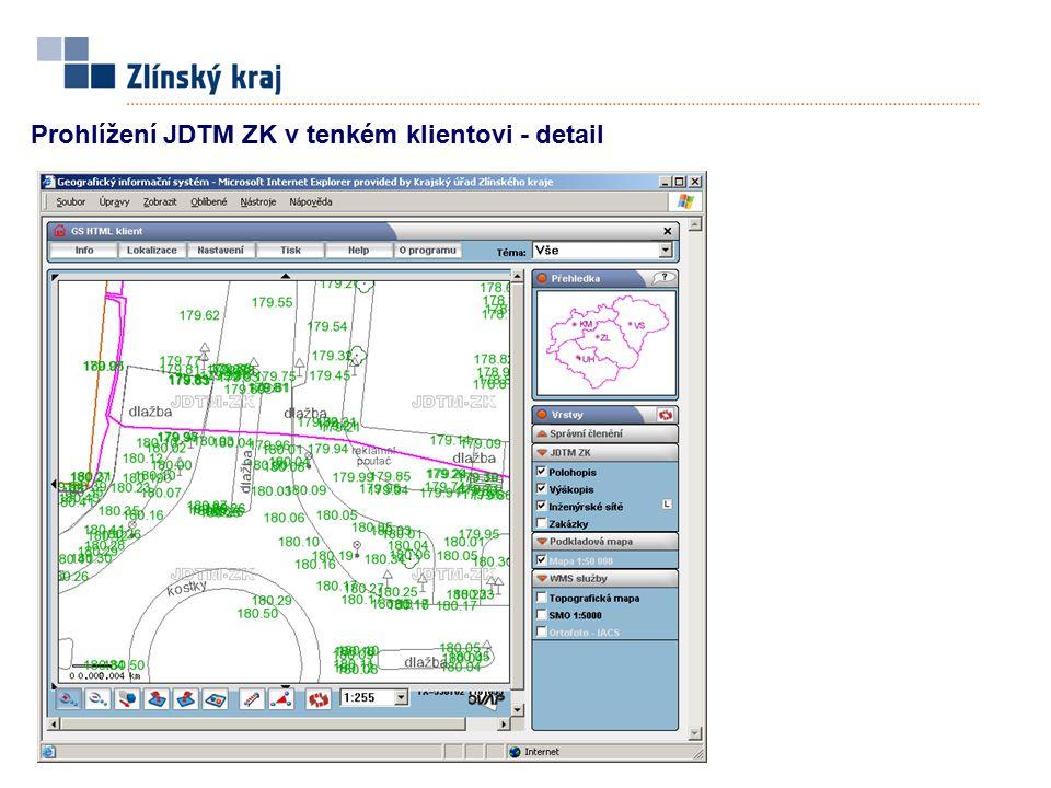 Prohlížení JDTM ZK v tenkém klientovi - detail