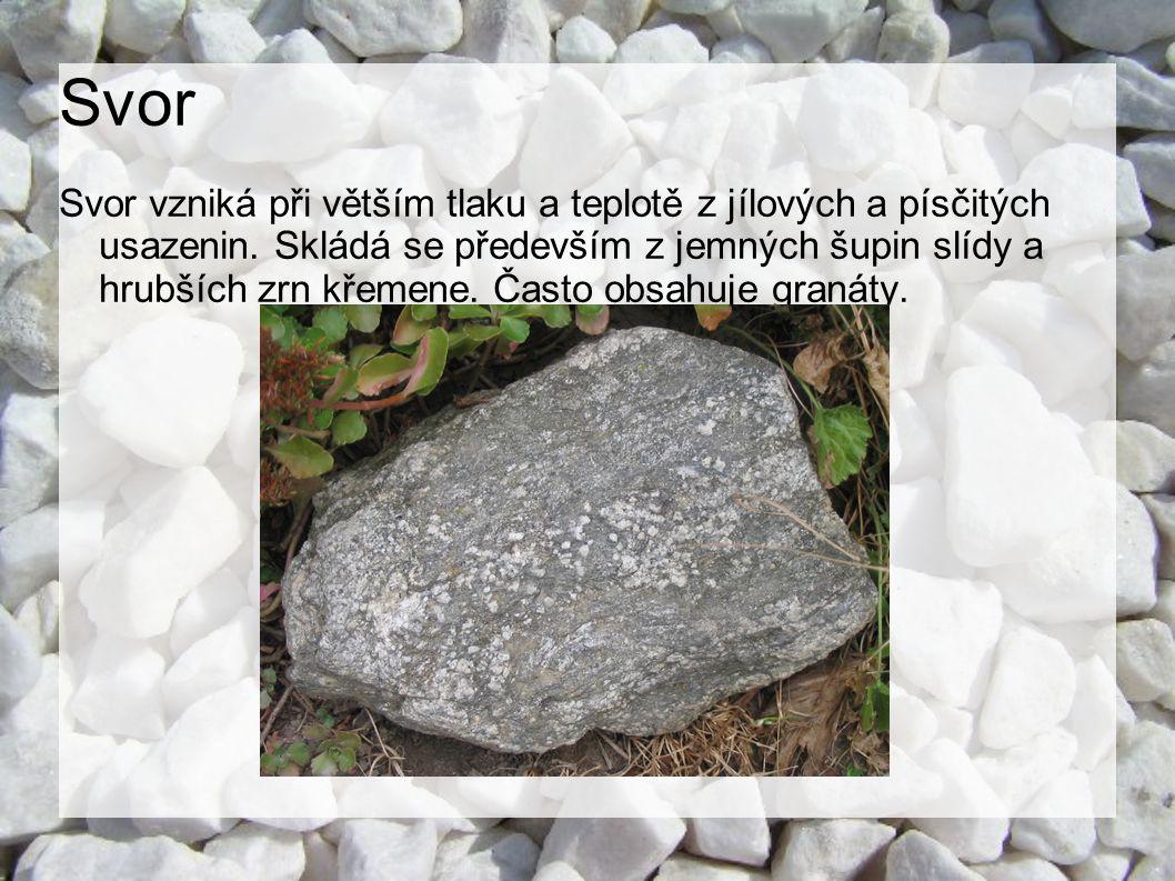 Rula Rula vzniká za vysokého tlaku a vysoké teploty přeměnou usazených nebo vyvřelých hornin.