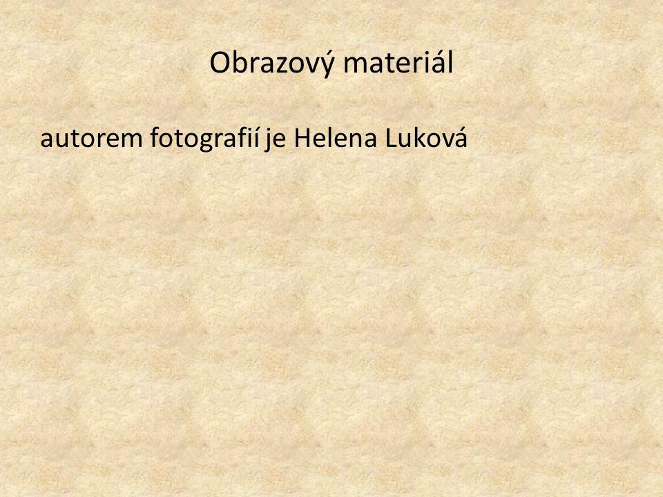 Obrazový materiál autorem fotografií je Helena Luková