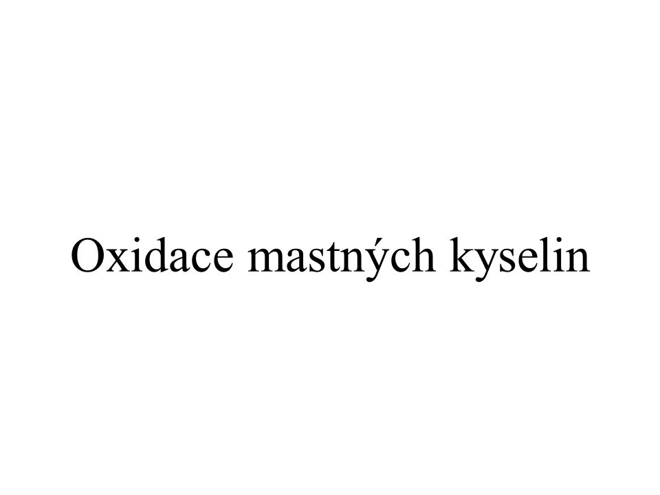 Oxidace mastných kyselin