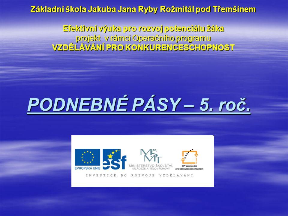 Téma: Podnebné pásy – 5.roč. Použitý software: držitel licence - ZŠ J.