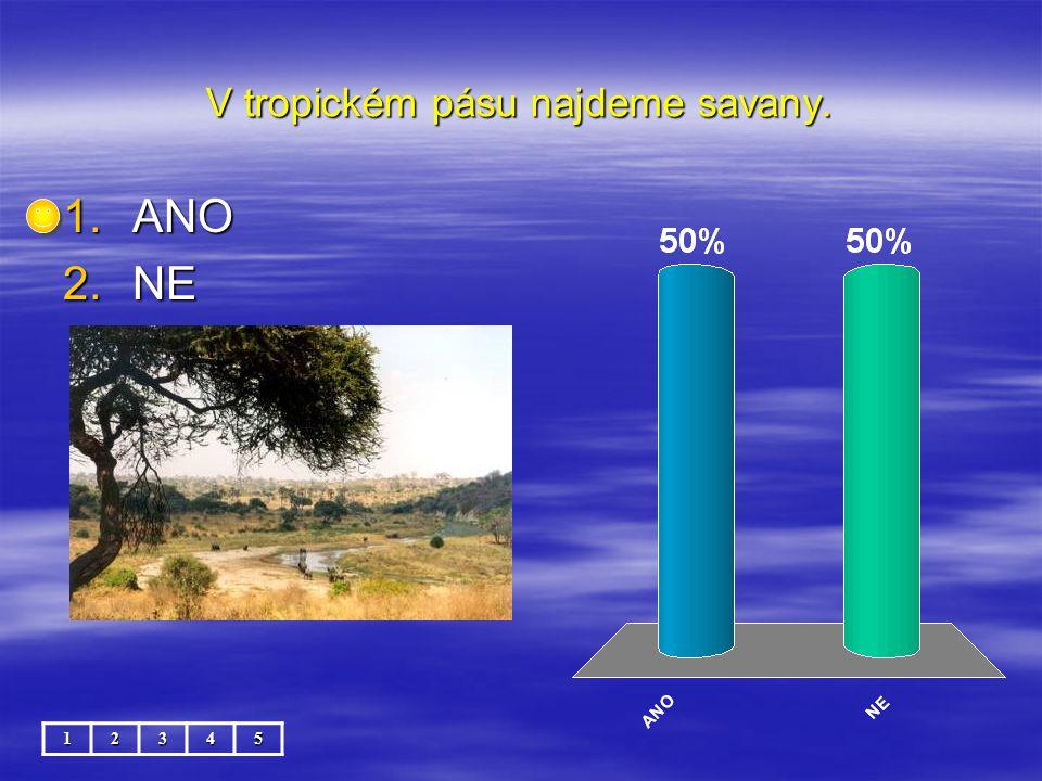 Stepi jsou většinou přeměněny v rozsáhlá pole, kde se pěstují obiloviny. 12345 1.ANO 2.NE