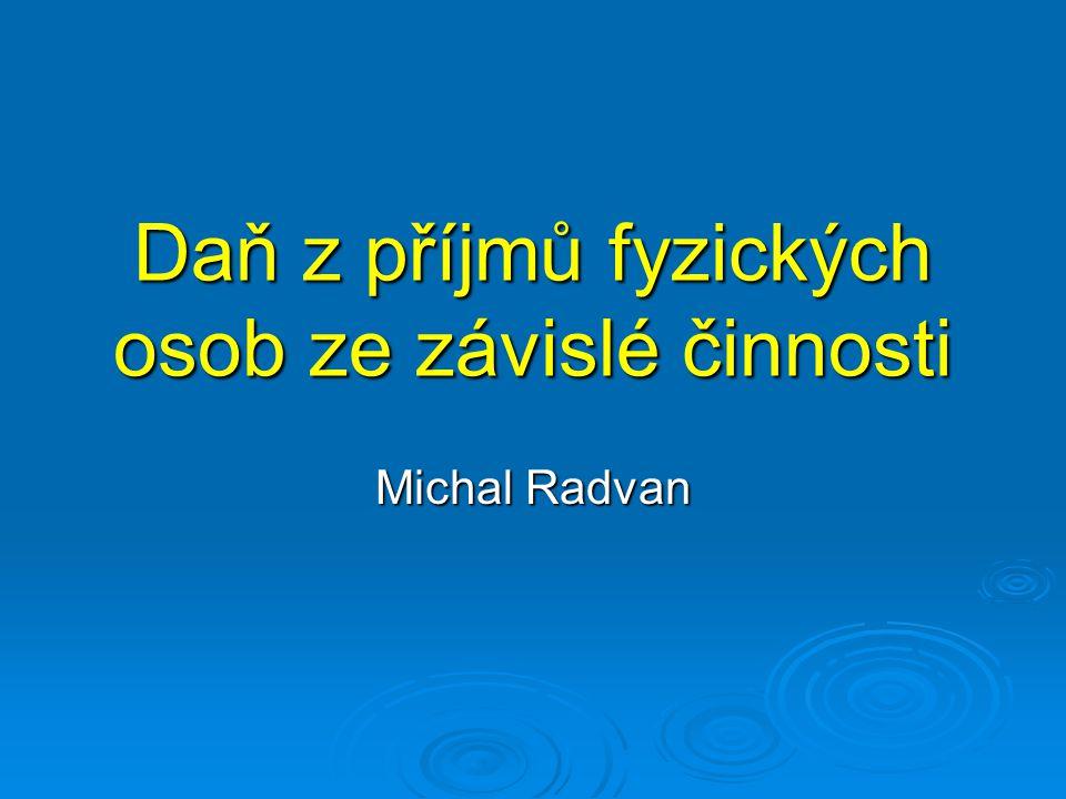 Daň z příjmů fyzických osob ze závislé činnosti Michal Radvan
