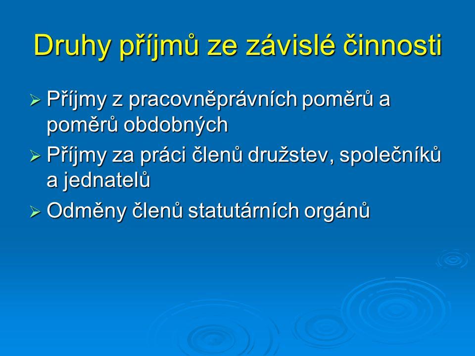 Příklad 3 – daňové přiznání  Daňový subjekt pan Karel Vopička je zaměstnán jako zedník ve společnostech Zedník Šikula, s.r.o.