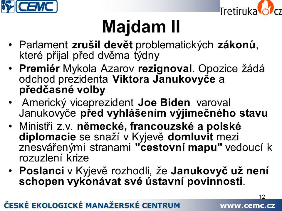 12 Majdam II Parlament zrušil devět problematických zákonů, které přijal před dvěma týdny Premiér Mykola Azarov rezignoval. Opozice žádá odchod prezid