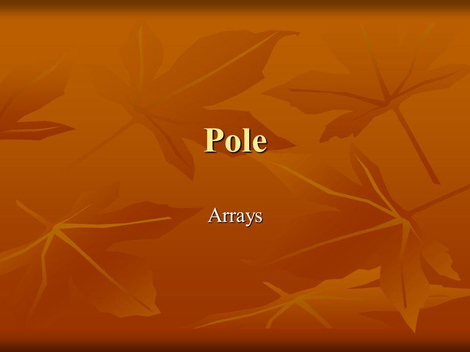 Pole Arrays