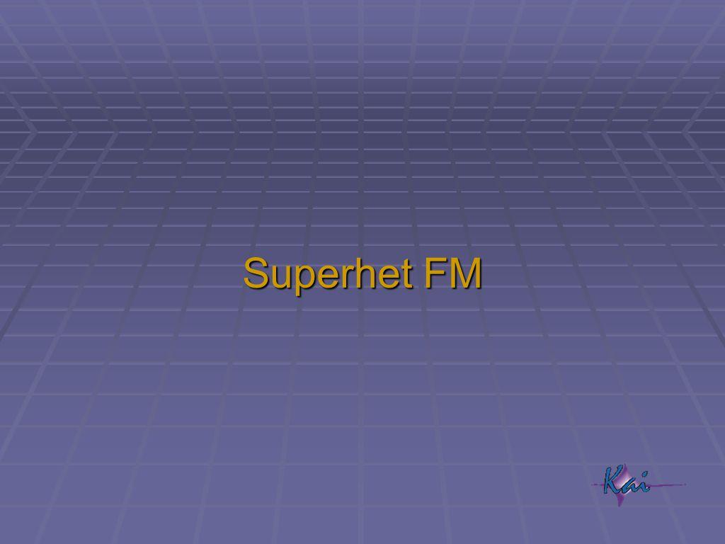 Superhet FM