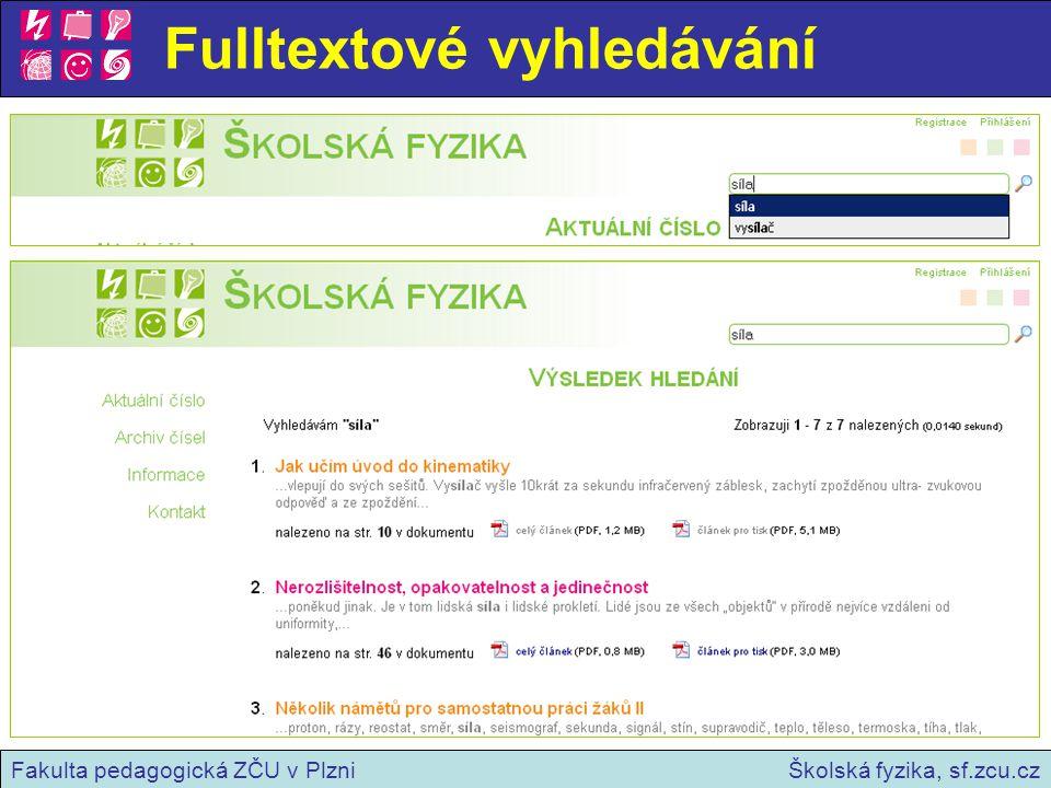 Fulltextové vyhledávání Školská fyzika, sf.zcu.czFakulta pedagogická ZČU v Plzni