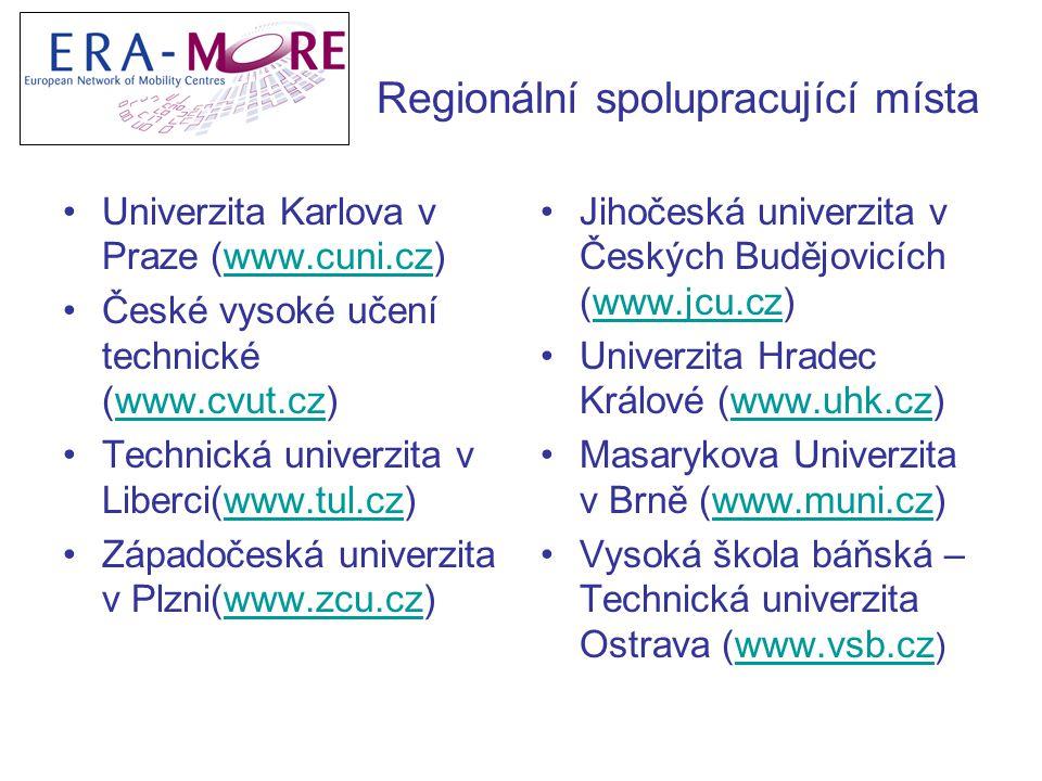 Regionální spolupracující místa Univerzita Karlova v Praze (www.cuni.cz)www.cuni.cz České vysoké učení technické (www.cvut.cz)www.cvut.cz Technická univerzita v Liberci(www.tul.cz)www.tul.cz Západočeská univerzita v Plzni(www.zcu.cz)www.zcu.cz Jihočeská univerzita v Českých Budějovicích (www.jcu.cz)www.jcu.cz Univerzita Hradec Králové (www.uhk.cz)www.uhk.cz Masarykova Univerzita v Brně (www.muni.cz)www.muni.cz Vysoká škola báňská – Technická univerzita Ostrava (www.vsb.cz )