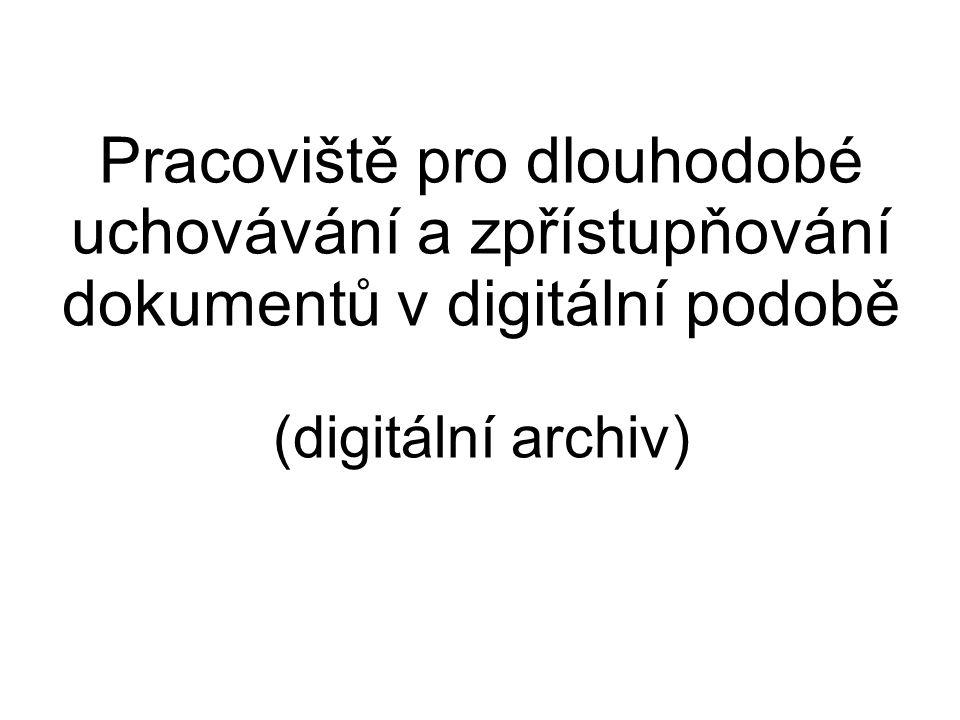 Úvod 1996: započaty snahy o řešení digitální archivace 7.