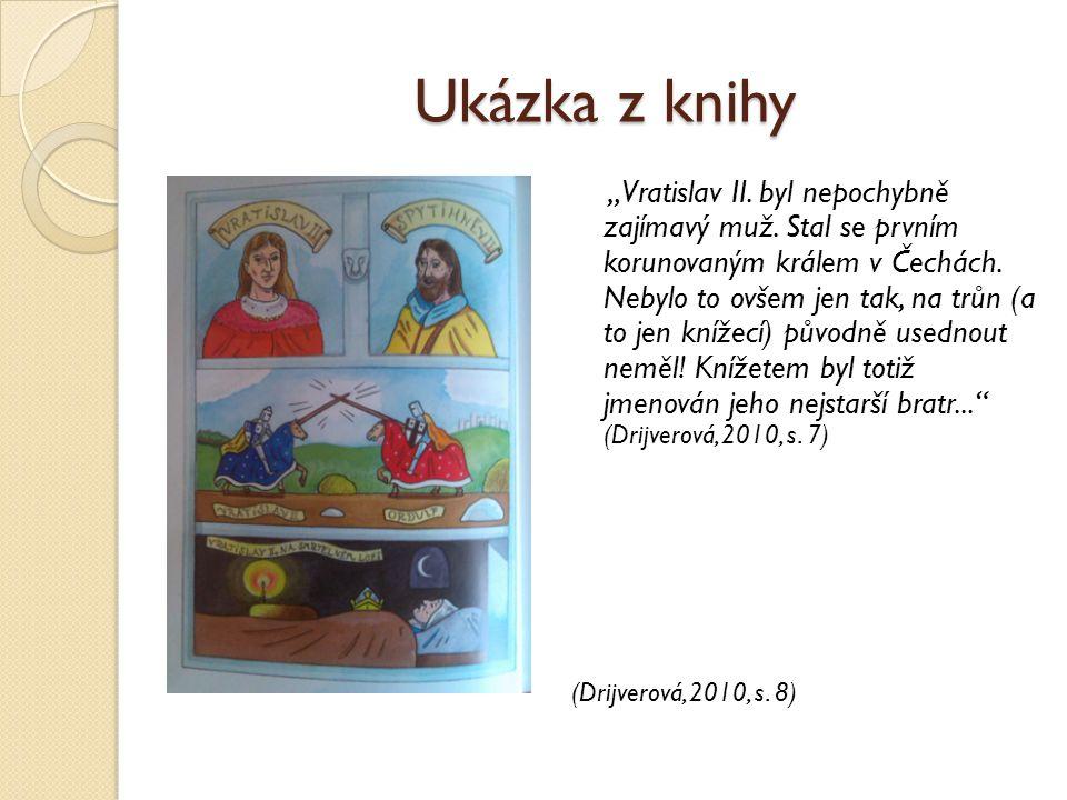 """Ukázka z knihy """"Vratislav II. byl nepochybně zajímavý muž. Stal se prvním korunovaným králem v Čechách. Nebylo to ovšem jen tak, na trůn (a to jen kní"""