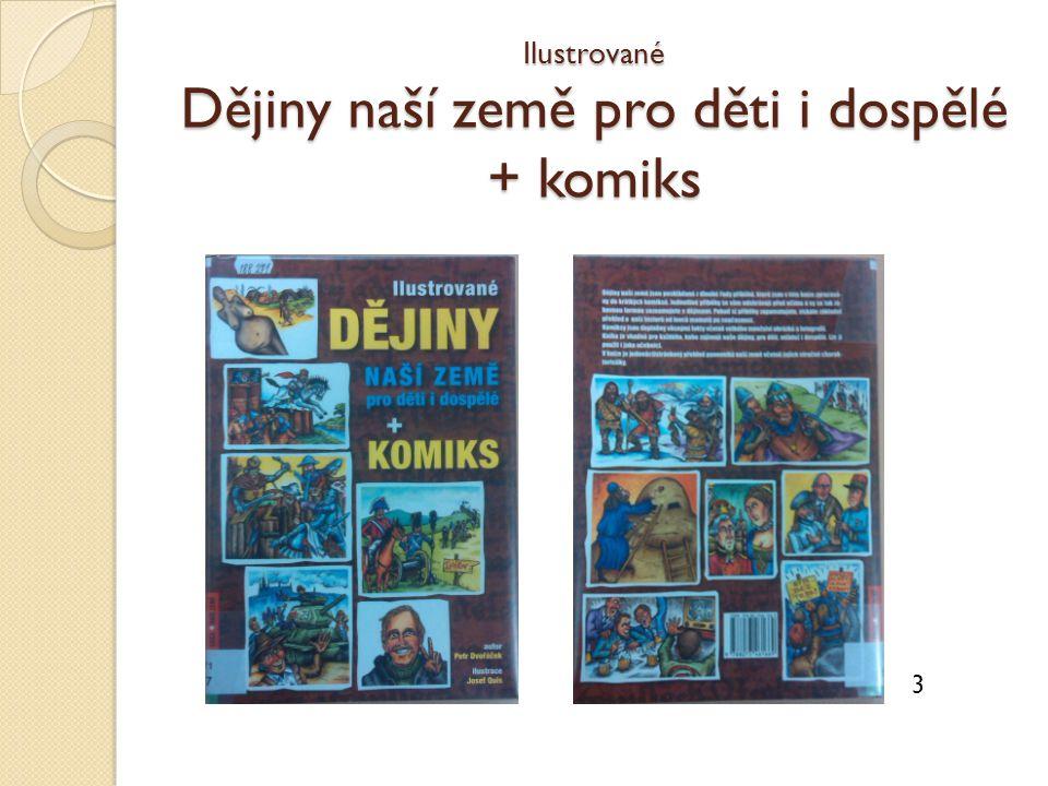 Ilustrované Dějiny naší země pro děti i dospělé + komiks 3