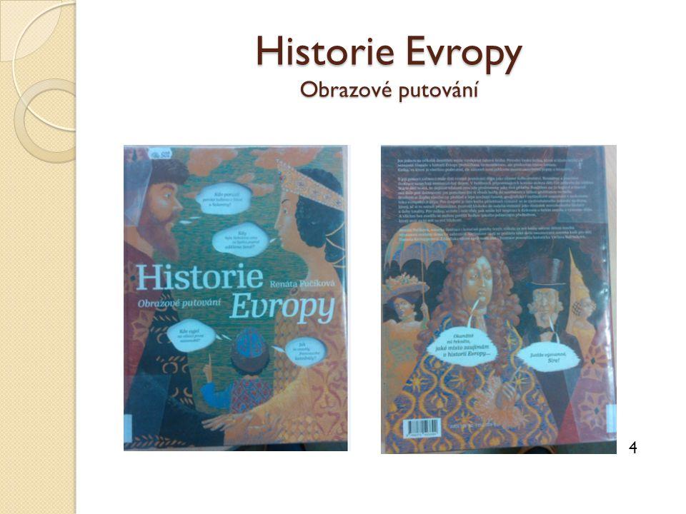 Historie Evropy Obrazové putování 4