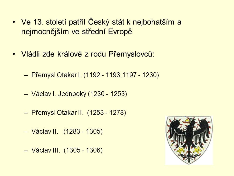 Přemysl Otakar I.(1192 - 1193,1197 - 1230) Přemysl Otakar I.