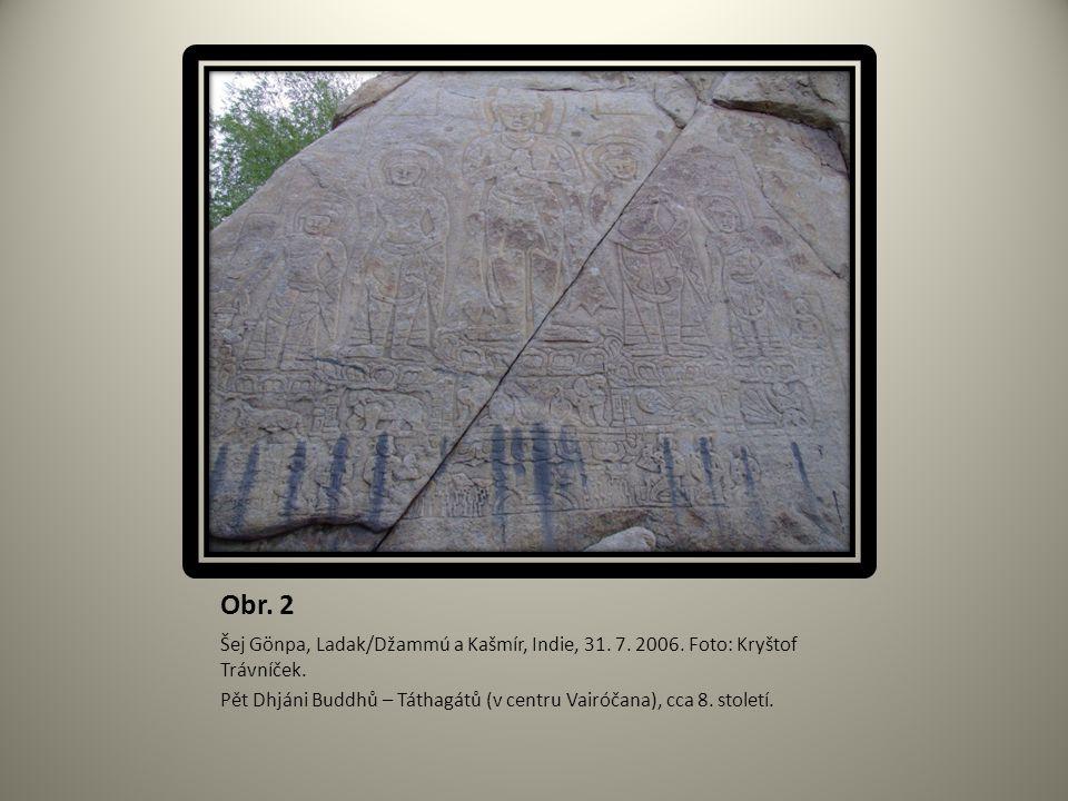 Obr. 2 Šej Gönpa, Ladak/Džammú a Kašmír, Indie, 31. 7. 2006. Foto: Kryštof Trávníček. Pět Dhjáni Buddhů – Táthagátů (v centru Vairóčana), cca 8. stole