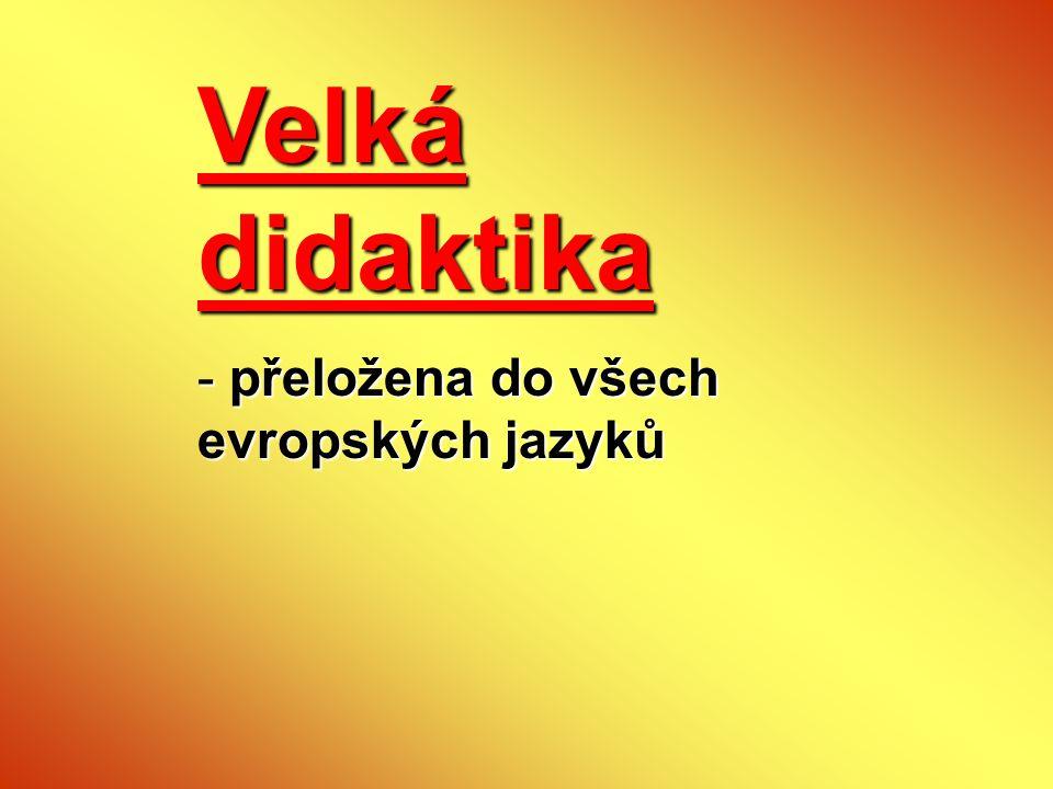 Velká didaktika - přeložena do všech evropských jazyků