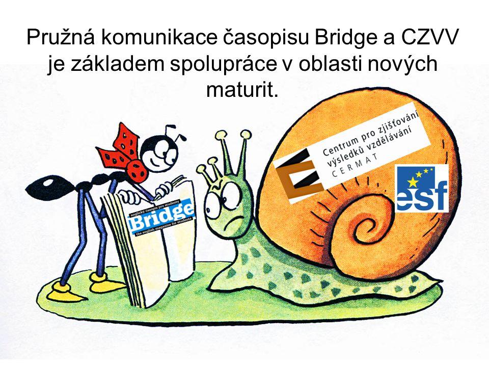Pružná komunikace časopisu Bridge a CZVV je základem spolupráce v oblasti nových maturit.