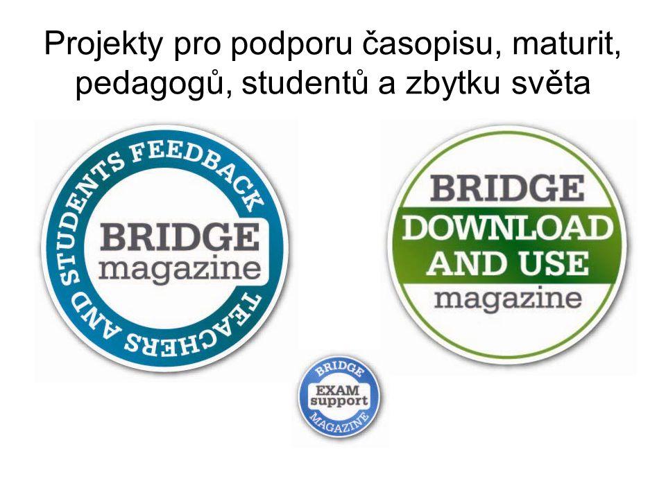 Projekty pro podporu časopisu, maturit, pedagogů, studentů a zbytku světa