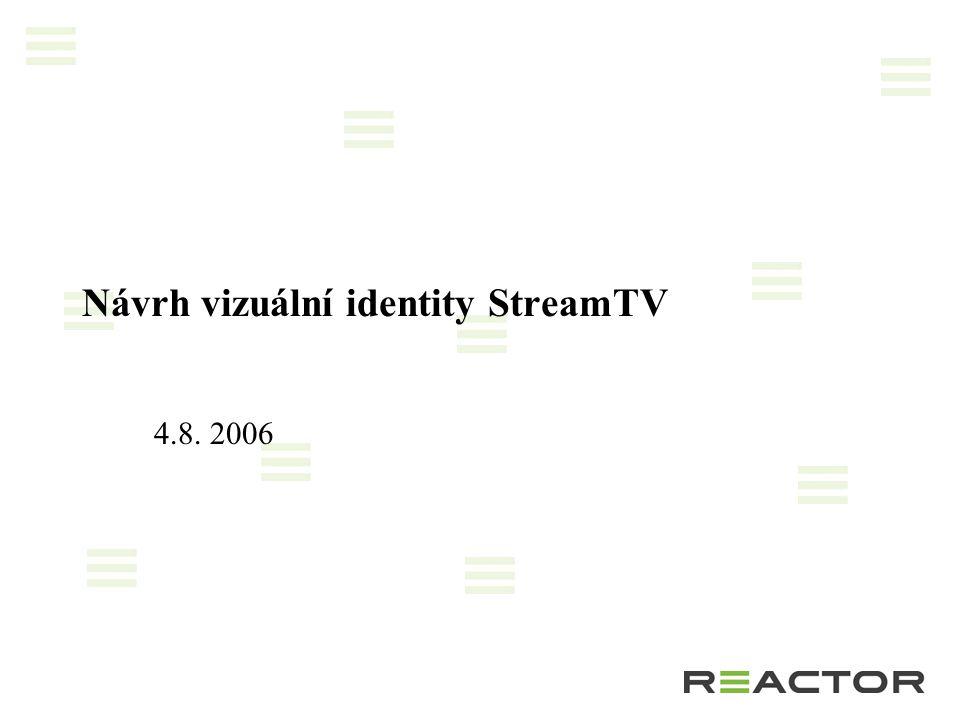 Návrh vizuální identity StreamTV 4.8. 2006