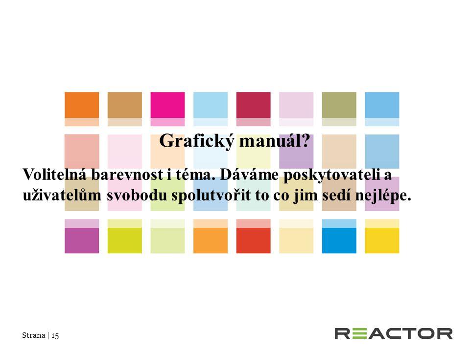 Strana | 15 Grafický manuál. Volitelná barevnost i téma.