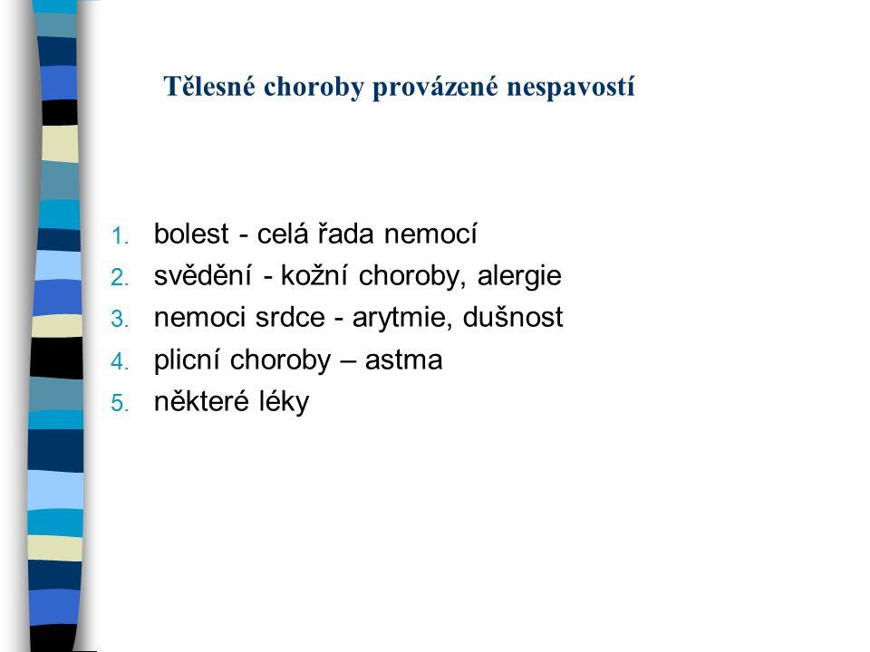ZÁSADY SPÁNKOVÉ HYGIENY 1.neležet na lůžku v bdělém stavu 2.